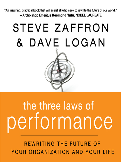 The Three Laws of Performance (MP3): Rewriting the Future of Your Organization and Your Life